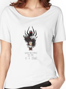 Moriarty: You should see me in a crown Women's Relaxed Fit T-Shirt