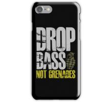 Drop Bass Not Grenades (gray/dark yellow) iPhone Case/Skin