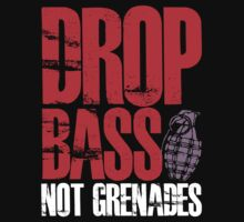 Drop Bass Not Grenades (red/white) Kids Clothes