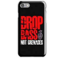 Drop Bass Not Grenades (red/white) iPhone Case/Skin