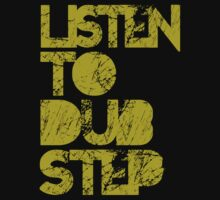 I listen to Dubstep  by DropBass
