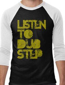 I listen to Dubstep  Men's Baseball ¾ T-Shirt