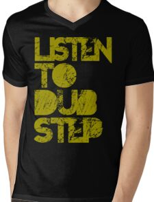 I listen to Dubstep  Mens V-Neck T-Shirt