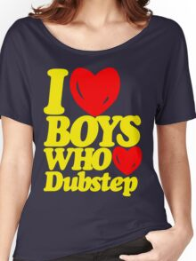 I love boys who love dubstep (limited edition)  Women's Relaxed Fit T-Shirt