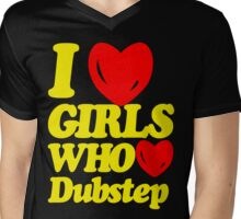 I love girls who love dubstep (limited edition)  Mens V-Neck T-Shirt