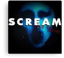 Scream the TV Series 2015 Canvas Print