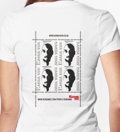 KARMA WHO, KARMA WHAT Womens Fitted T-Shirt