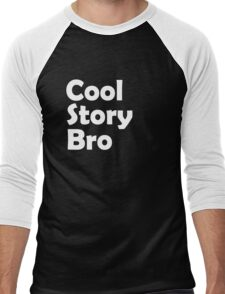 Cool Story Bro Men's Baseball ¾ T-Shirt