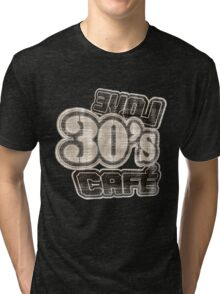 Love 30's Cafe Vintage T-Shirt Tri-blend T-Shirt