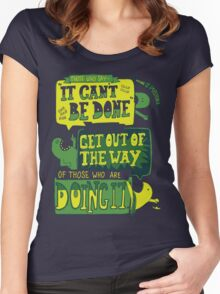 It CAN be done... Women's Fitted Scoop T-Shirt