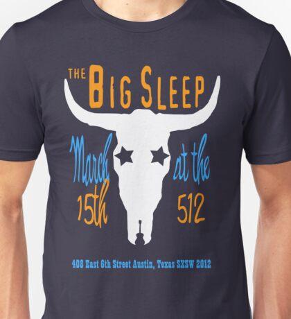 Big Sleep Unisex T-Shirt