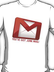 You've Got Junk Mail!  T-Shirt