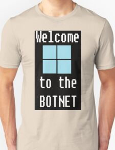 Welcome to The BotNet - black Unisex T-Shirt