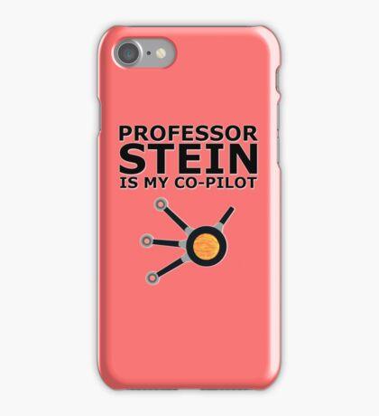 Professor Stein is my co-pilot iPhone Case/Skin