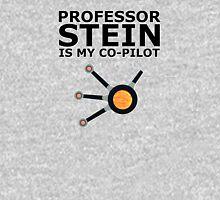 Professor Stein is my co-pilot T-Shirt