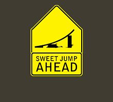 SWEET JUMP AHEAD Unisex T-Shirt