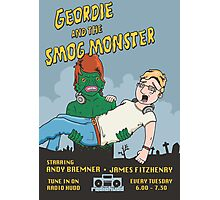 Geordie and the Smogg Monster Photographic Print