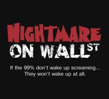 Nightmare on Wall Street.  99%. by bradylee