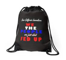 We the People Are Fed Up Drawstring Bag