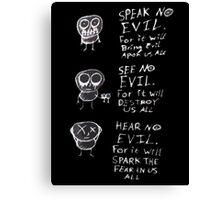 speak no evil, see no evil, hear no evil Canvas Print