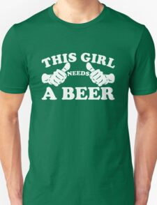 This Girl Needs a Beer T-Shirt
