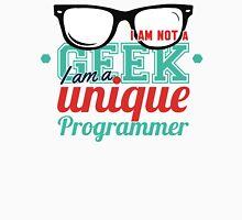 Programmer : I am not a geek, i am a unique programmer Unisex T-Shirt