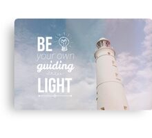 Be your own guiding light Metal Print