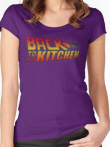 BACK TO THE KITCHEN!!! Women's Fitted Scoop T-Shirt
