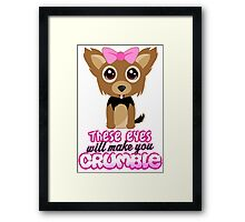 These Eyes Will Make You Crumble Framed Print