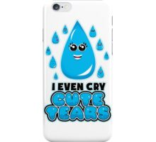 I Even Cry Cute Tears iPhone Case/Skin