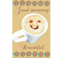 Mr Coffee, your morning greeting- Beautiful Photographic Print