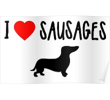 I Heart Sausages Poster