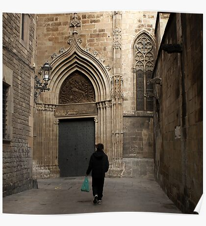 Passerby at Barcelona cathedral Poster