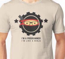 programmer : i'm a programmer, i'm like a ninja Unisex T-Shirt