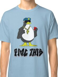 Ping This (solid letters)  Classic T-Shirt