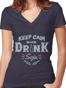 Keep Calm and Drink Soju Women's Fitted V-Neck T-Shirt