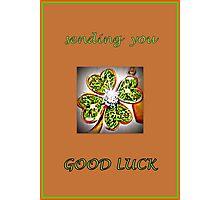Good Luck... Photographic Print