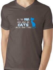 All this GIRL cares about are CATS ...and *maybe* like 3 people Mens V-Neck T-Shirt