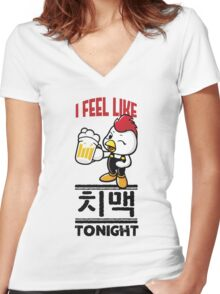 I Feel Like치맥 (Chimaek) Tonight Women's Fitted V-Neck T-Shirt