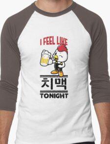 I Feel Like치맥 (Chimaek) Tonight Men's Baseball ¾ T-Shirt