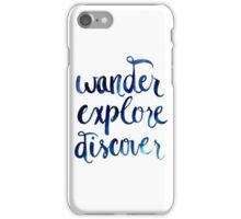 Wander, Explore, Discover iPhone Case/Skin