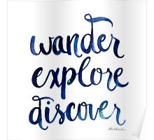 Wander, Explore, Discover Poster