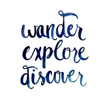 Wander, Explore, Discover by THEARTICSOUL