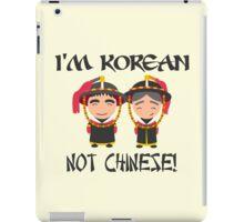 I'm Korean not Chinese iPad Case/Skin