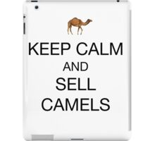 Keep calm and sell camels iPad Case/Skin