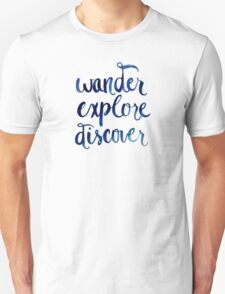 Wander, Explore, Discover T-Shirt