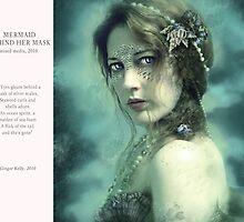 04 2012 Mermaid Behind Her Mask by gingerkelly