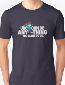 Uke Can Be T-Shirt