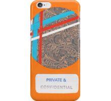 PRIVATE & CONFIDENTIAL iPhone Case/Skin