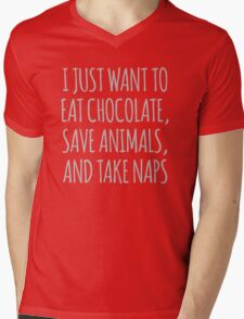 I Just Want To Eat Chocolate, Save Animals And Take Naps Mens V-Neck T-Shirt